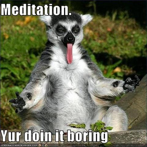 Boring meditation 001
